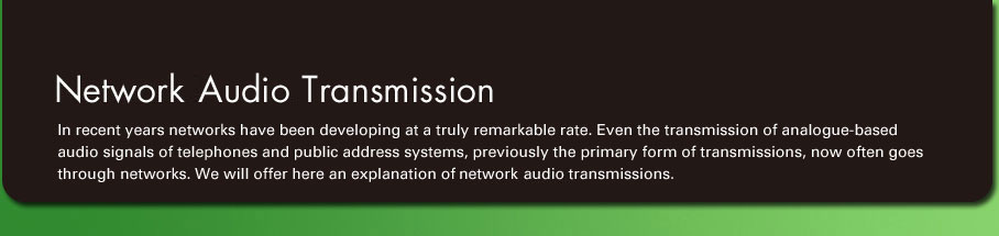 Network Audio Transmission
