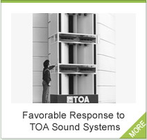 Favorable Response to TOA Sound Systems