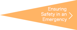 Ensuring Safety in an Emergency