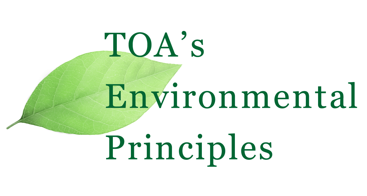 TOA's Environmental Principles