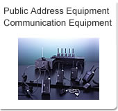 Public Address Equipment, Communication Equipment