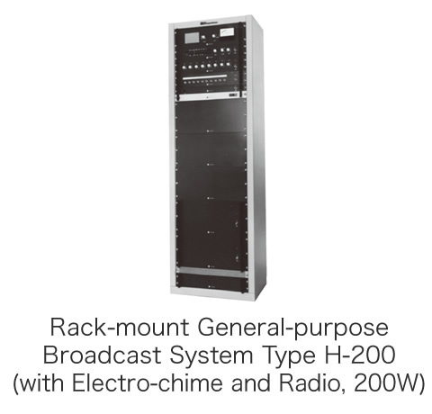 Rack-mount General-purpose Broadcast System Type H-200 (with Electro-chime and Radio, 200W)