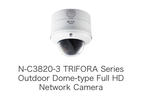 N-C3820-3 TRIFORA Series Outdoor Dome-type Full HD Network Camera N-C3820-3